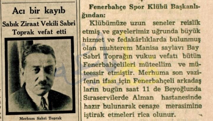 Atatürk'ü Fenerbahçe'ye Getiren Başkan : Sabri Toprak