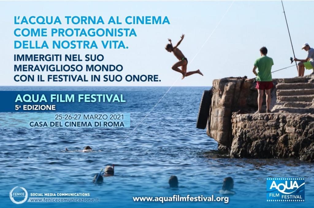 Aquafilfestiva 5a edizione Roma 25-27 marzo 2021 Fenice Comunicazione