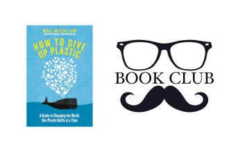 How to Give Up Plastic - Will McCallum, book review