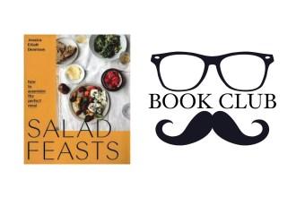 SALAD FEASTS By Jessica Elliot Dennison