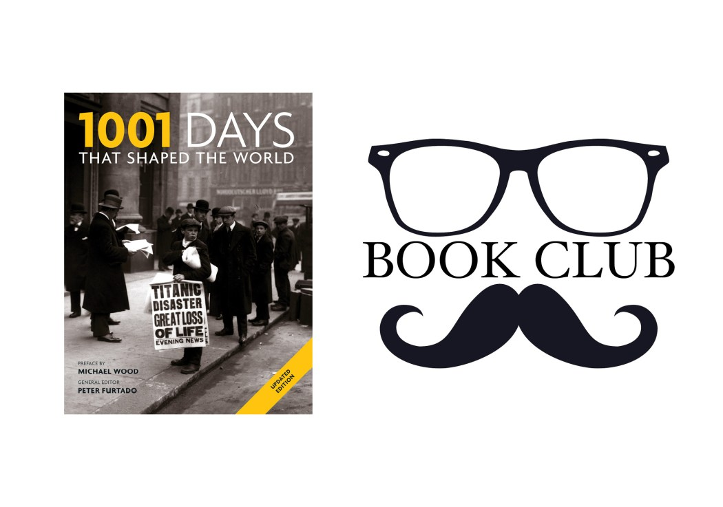 1001 DAYS THAT SHAPED THE WORLD Edited by Peter Furtado