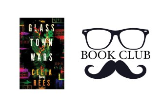 GLASS TOWN WARS By Celia Rees