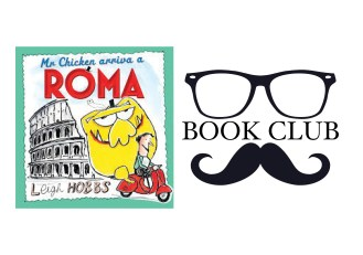 MR CHICKEN ARRIVA A ROMA By Leigh Hobbs