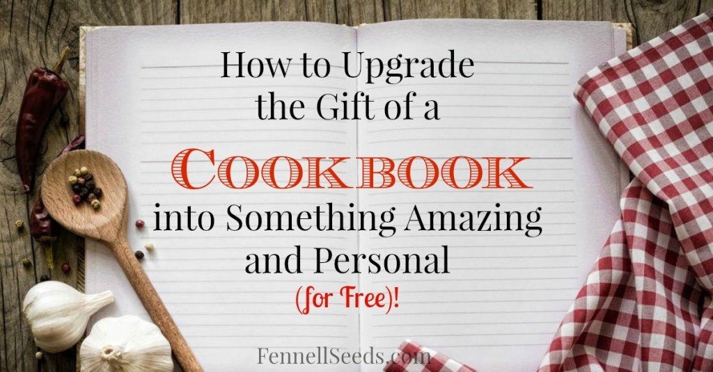 My friend gave me a cookbook that was so special and unique. I now do this to any cookbook that I give as a gift.