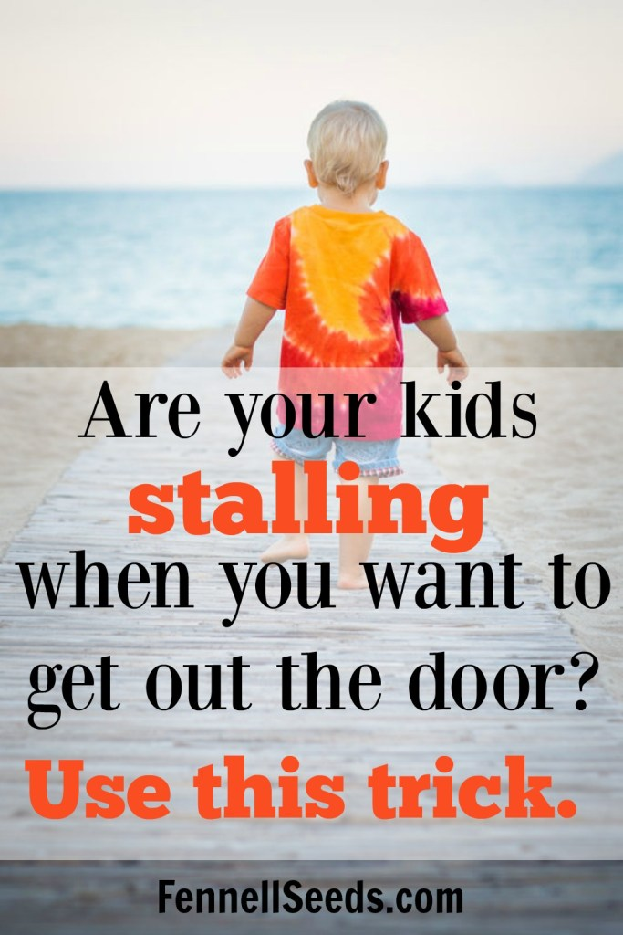 Kid stalling | Mom Tip | When I used this trick getting out the door with my kids was so much easier. These types of tricks in my Mommy bag just help make the day run smoother.