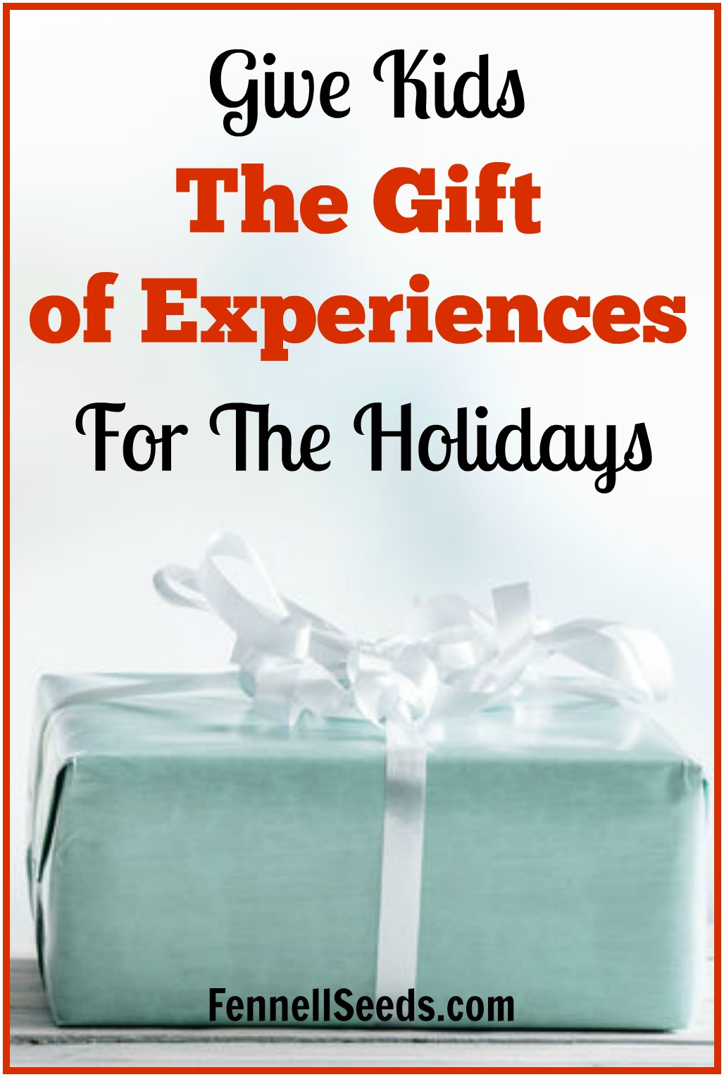 Give Kids The Gift Of Experiences For The Holidays With ...
