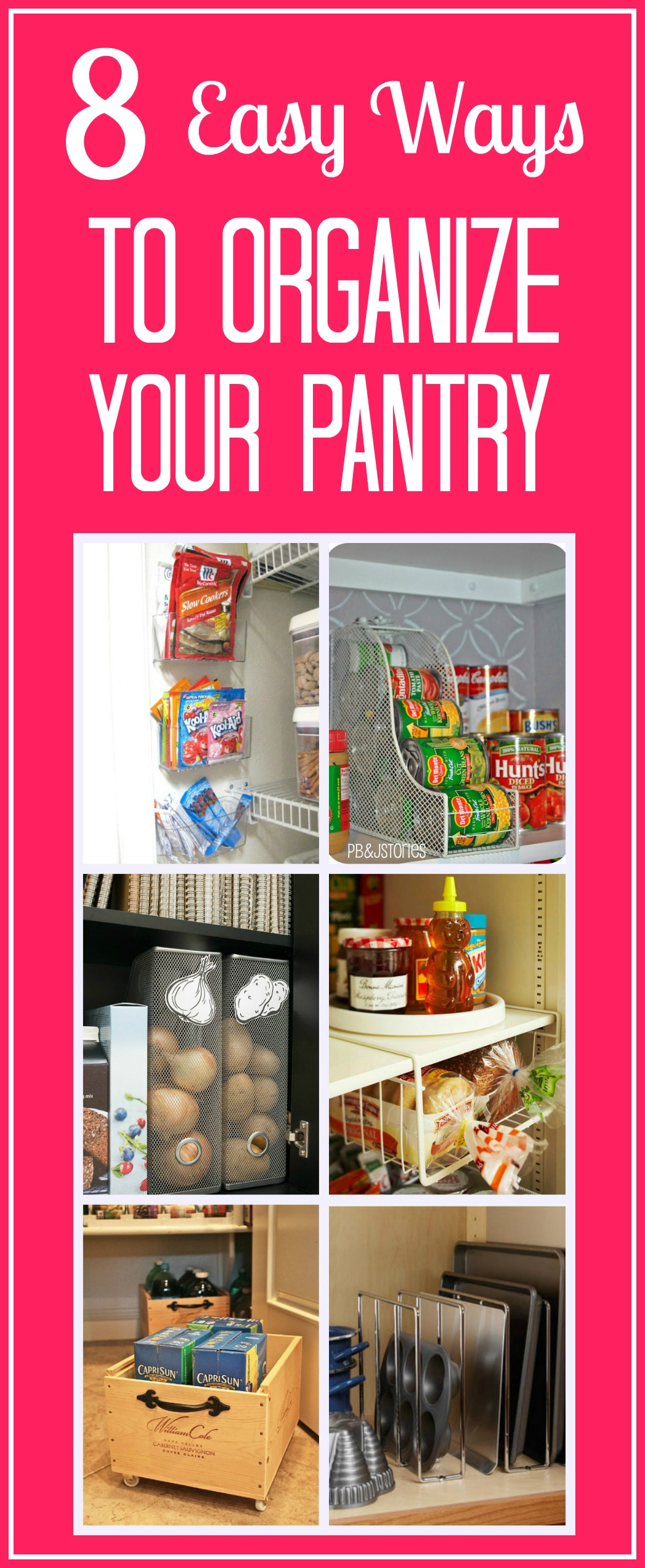 Organize Your Closet With A Capsule Wardrobe: 8 Easy Ways To Organize Your Pantry