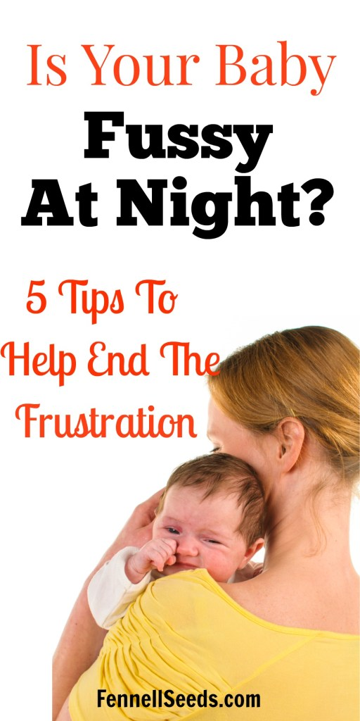 baby fussy at night | fussy in evening | witching hour | baby witching hour | newborn witching hour | newborn fussy at night | fussy in evening | fussy baby at night