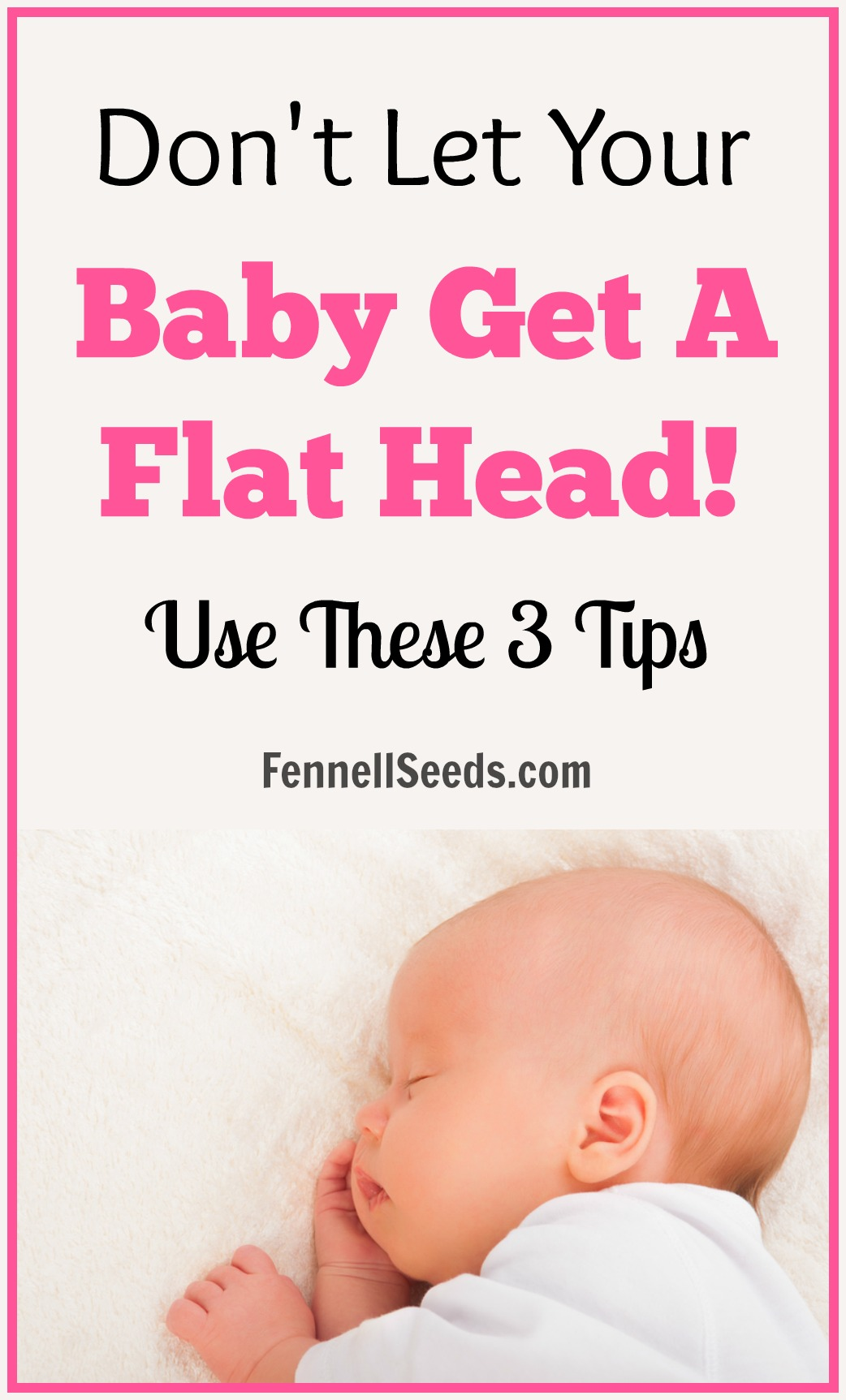 3 Great Tips To Keep Your Baby S Head From Getting Flat
