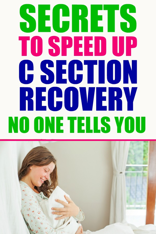 C Section recovery tips hardly anyone shares. Having a c section can be scary and difficult but here are some tips that can help make recovery easier. #csection #csectionrecovery #postpartum