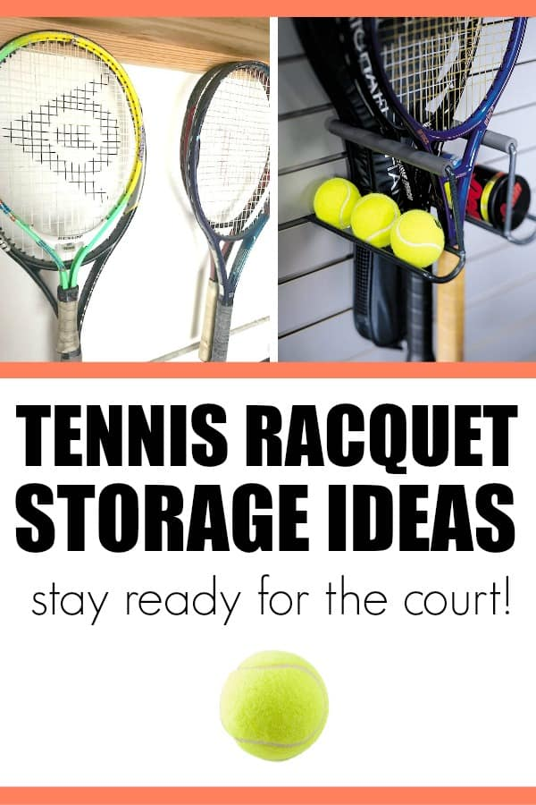 Tennis racquet storage ideas. Keep your racquets and balls organized and ready for play.