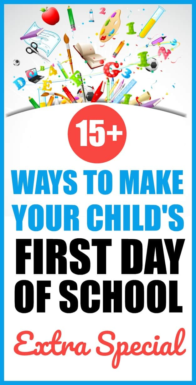 Make the first day of school special with these fun ideas. #backtoschool #firstdayofschool