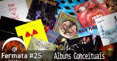 Capa1 1 - Fermata Podcast #25 – Álbuns Conceituais