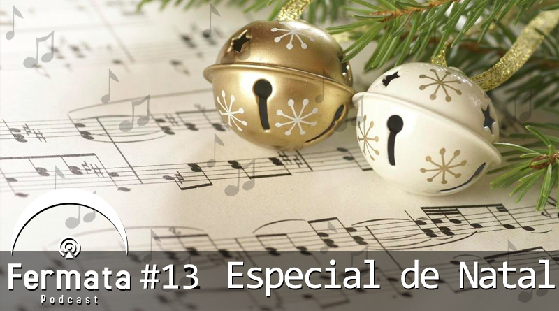 Vitrine 2 2 1 - Fermata Podcast #13 – Especial de Natal