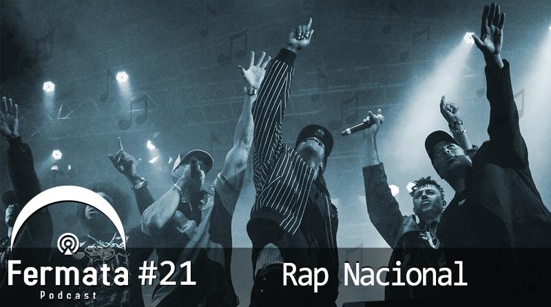 Vitrine1 1 1 - Fermata Podcast #21 – Rap Nacional