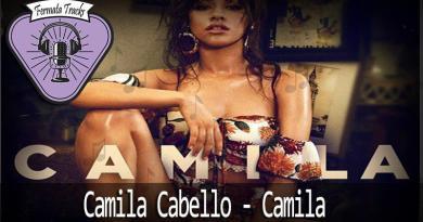 photo 2018 02 27 20 36 53 - Fermata Tracks #16 – Camila Cabello – Camila #OPodcastÉDelas