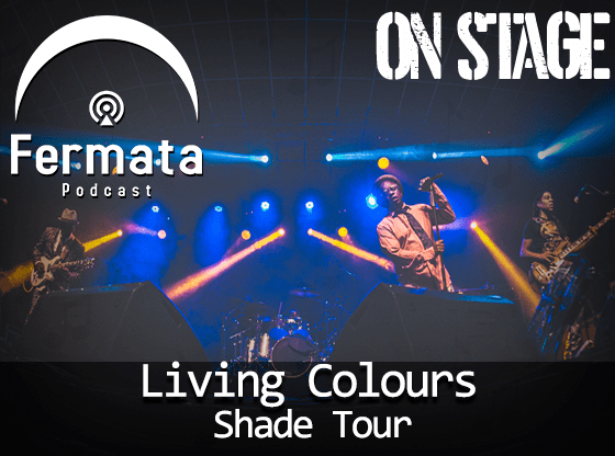 LivingColour OnStage - Fermata On Stage #04 - Living Colour