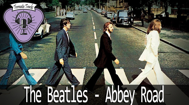 fermata tracks 67 beatles abbey road mp3 image - Fermata Tracks #67 – The Beatles – Abbey Road