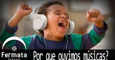 Vitrine Pq ouvimos musica - Fermata Podcast #64 - Por que ouvimos música?