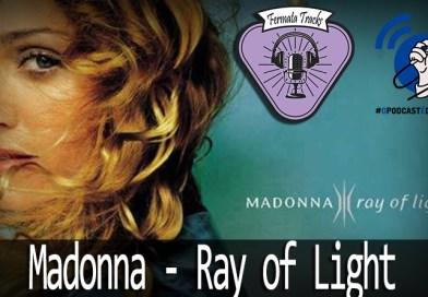 Fermata Tracks #82 – Madonna – Ray Of Light (com Aline Pagotto) #OPodcastÉDelas