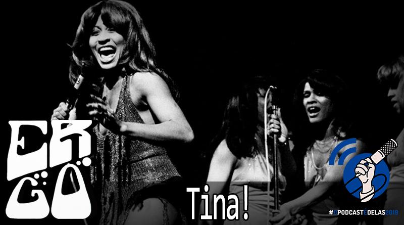 Vitrine Tina - Ergo #020 - Tina! (com Cafeína) #OPodcastÉDelas2019