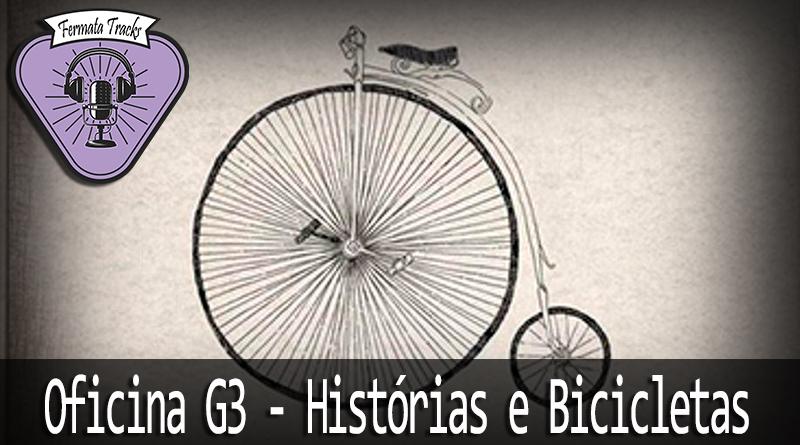 Vitrine1 - Fermata Tracks #87 - Oficina G3 - Histórias e Bicicletas