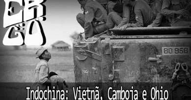 ergo 21 indochina vietna camboja ohio mp3 image - Ergo #021 - Indochina: Vietnã, Camboja e Ohio