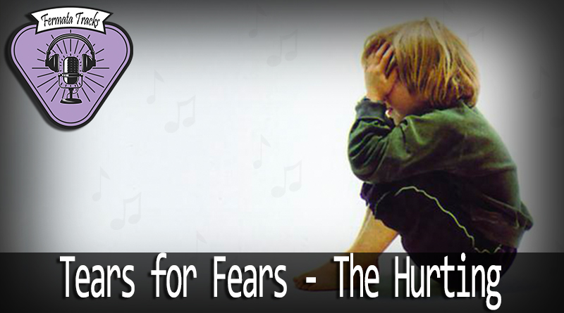 Vitrine - Fermata Tracks #93 - Tears for Fears/ Tias Fofinhas - The Hurting