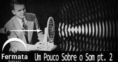 Vitrine Um Pouco Sobre O Som PT II - Fermata Podcast #74 - Um pouco sobre o som (pt. 2)