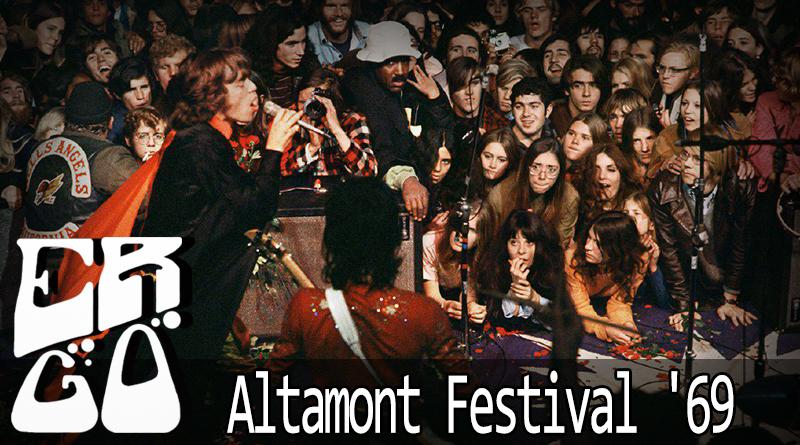 ergo altamont - Ergo #024 - Altamont Festival '69