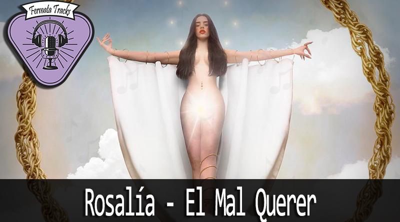 Vitrine Rosalia - Fermata Tracks #106 - Rosalía - El Mal Querer (com Fabiana Murray)