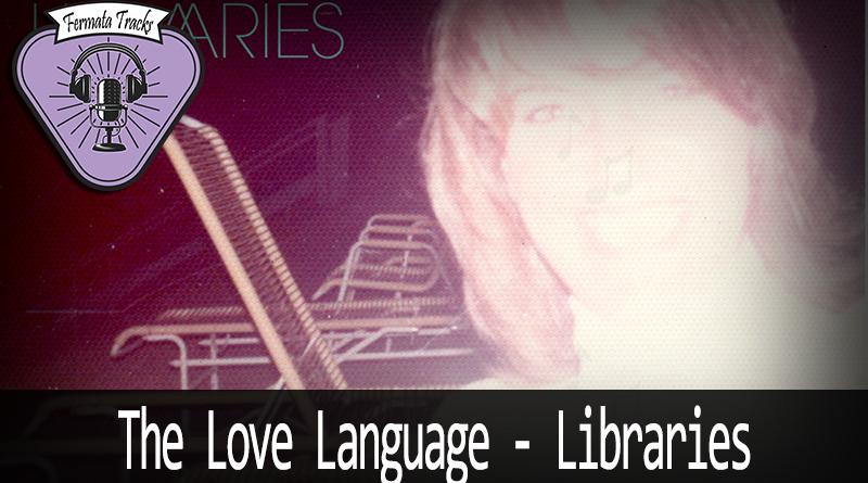 fermata tracks 116 the love language libraries mp3 image - Fermata Tracks #116 - The Love Language - Libraries (com Igor Alcantara)
