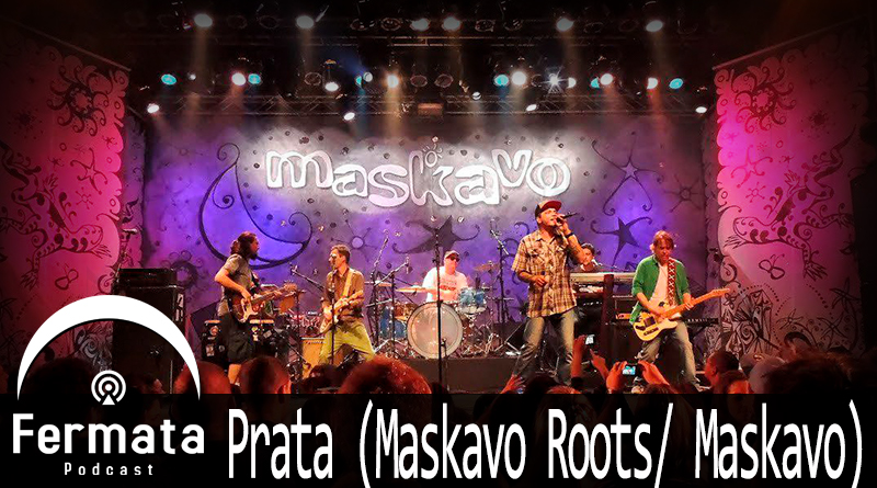 Vitrine Maskavo - Fermata Podcast #86 - Prata (Maskavo Roots/ Maskavo)
