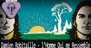 Vitrine damien robitaille - Fermata Tracks #118 - Damien Robitaille - L'Homme Qui Me Ressemble