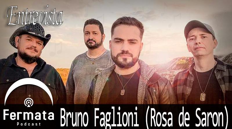 Vitrine1 - Fermata Entrevista #05 - Bruno Faglioni (Rosa de Saron)