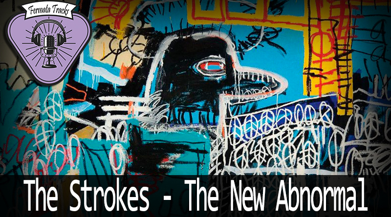 Vitrine Strokes Abnormal - Fermata Tracks #135 - The Strokes - The New Abnormal (com Yuri Braule)