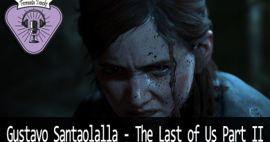 Vitrine Santaolalla - Fermata Tracks #144 - Gustavo Santaolalla - The Last Of Us Part 2 - OST