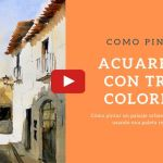 Acuarela Con Tres Colores Video Demo