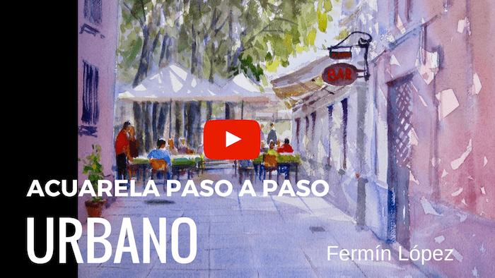 Acuarela Paso a Paso, Video Demo Urbano.