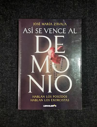 Así se vence al demonio, de José María Zavala