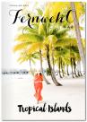 Fernweh oh Mag: tropische Inseln