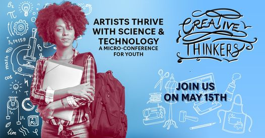 Artist Thrive w/ Science & Technology Micro-Conference