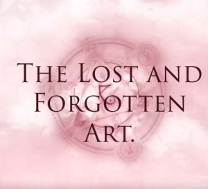 Read more about the article The Lost and Forgotten Art.