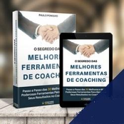 O Segredo das 30 Melhores Ferramentas de Coaching