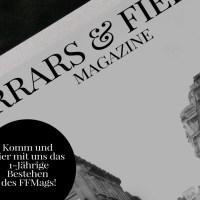 Editorial / 1 Jahr Ferrars & Fields: Die große Geburtstagsparty