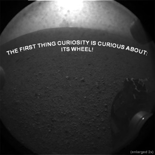 The first thing the Curiosity rover is curious about: Its wheel!