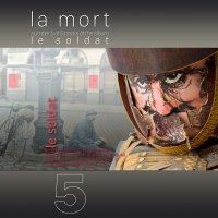 la mort <br /> vijfde track <br /> le soldat
