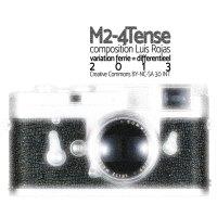 M2-4Tense <br /> om op spanning te blijven <br /> Luis Rojas