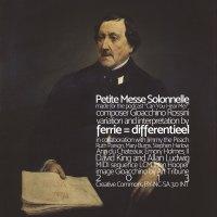 Petit Messe Solonnelle <br /> een variatie voor Art Chat Podcast <br /> Gioacchino Rossini