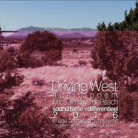 Driving West <br /> Collab Audio Gedicht <br /> Jimmy The Peach